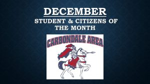 Elementary- December Student & Citizens of the Month