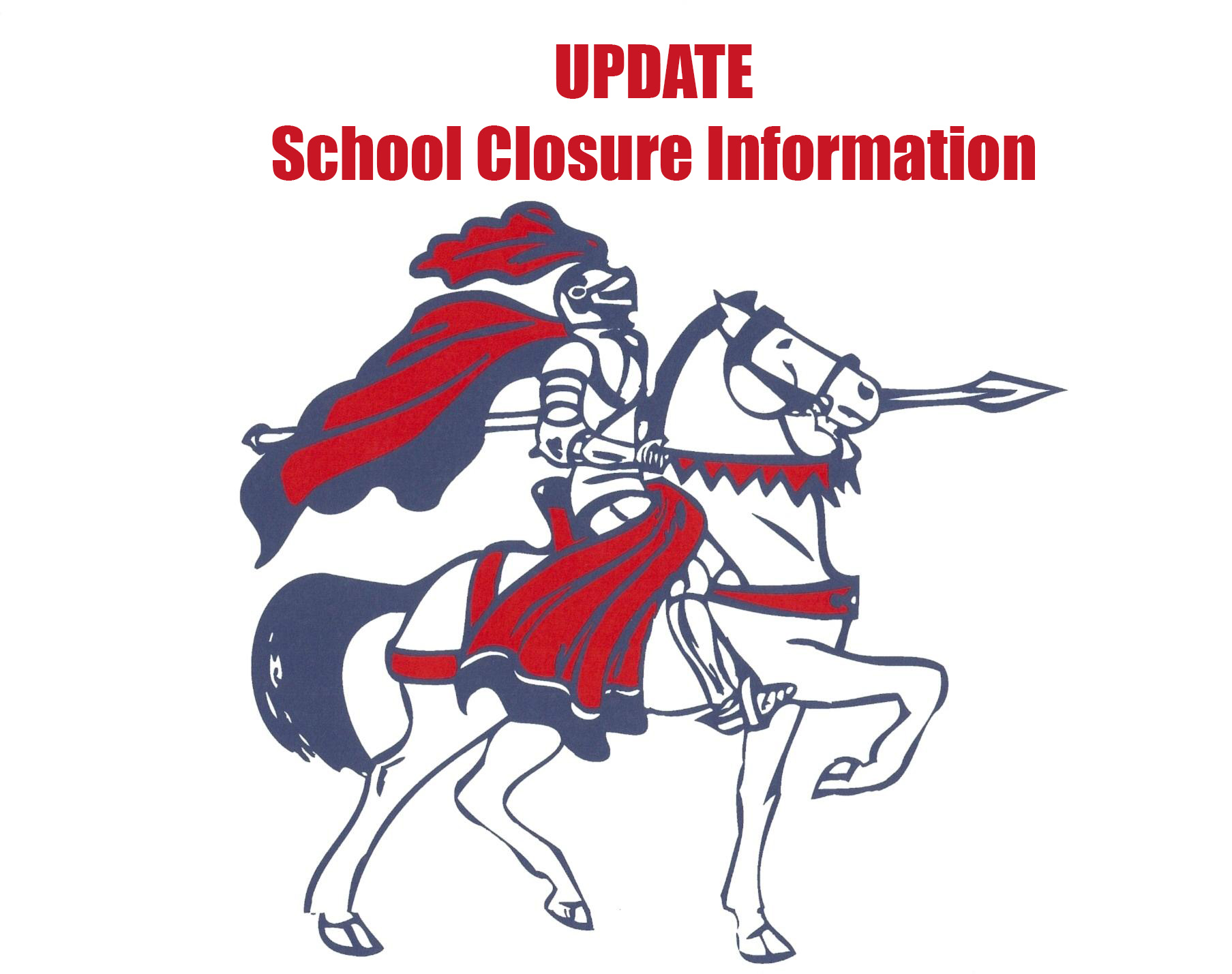 UPDATE – Closure of School Information