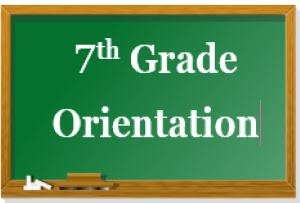 7th Grade Virtual Orientation